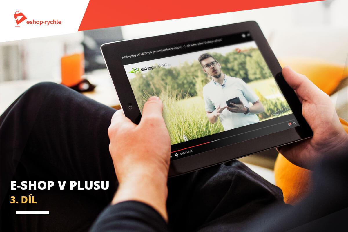 E-shop v plusu: 3. díl – Komunikace jako klíčový prvek