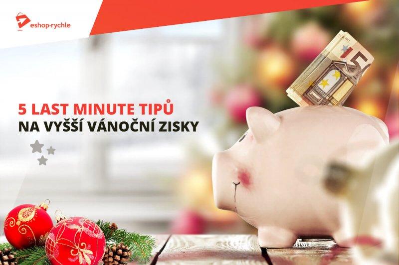 5 lsta minute tipů na vyšší vánoční zisky
