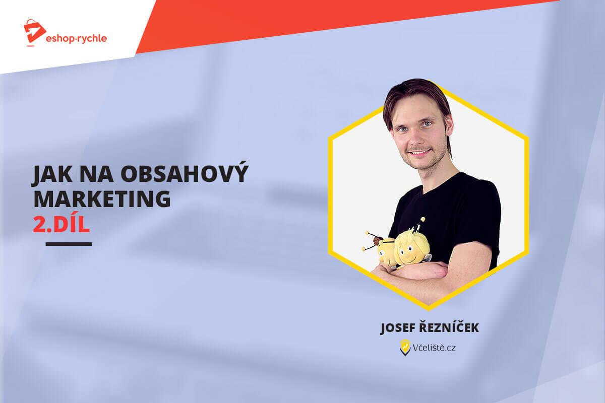 Jak na obsahový marketing e-shopu (2. část) – Základní strategie psaní blogu
