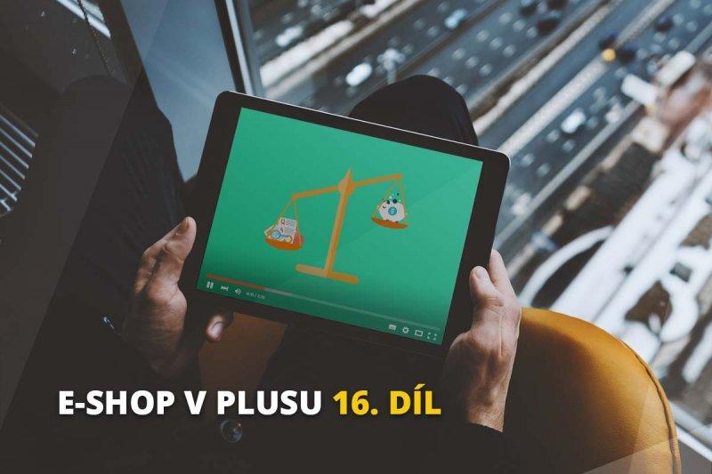 E-shop v plusu - 16. díl