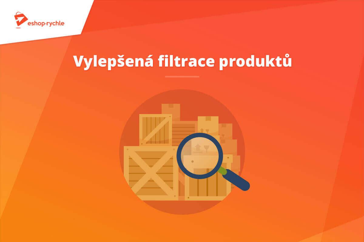 Vylepšená filtrace produktů v administraci