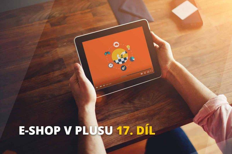 Eshop v plusu - 17. díl - Strategie e-shopu