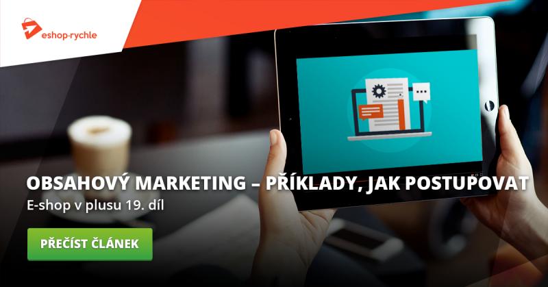 E-shop v plusu - 19. díl - Obsahový marketing. Příklad, jak postupovat