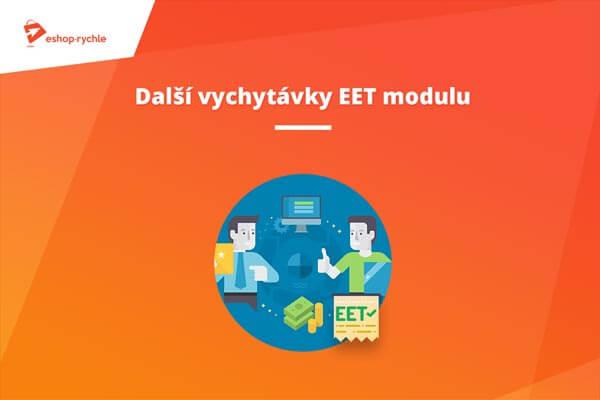 Další vychytávky EET modulu – nepřestáváme ladit funkčnost