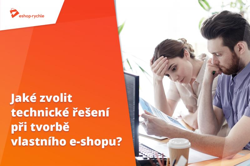 Volba technického řešení při tvorbě e-shopu