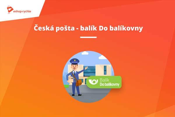 Česká pošta – Balík Do balíkovny