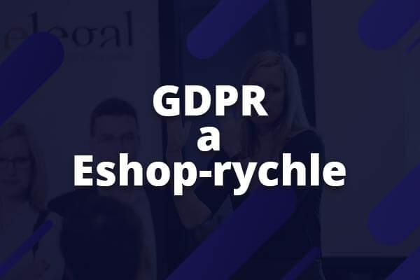 """Video """"GDPR pro e-shopy"""" + řešení od Eshop-rychle"""