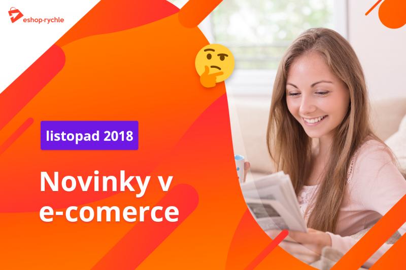 Ecommerce novinky 2018