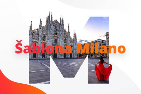 Přichází Milano (BETA) – zdravě nakažlivá šablona!