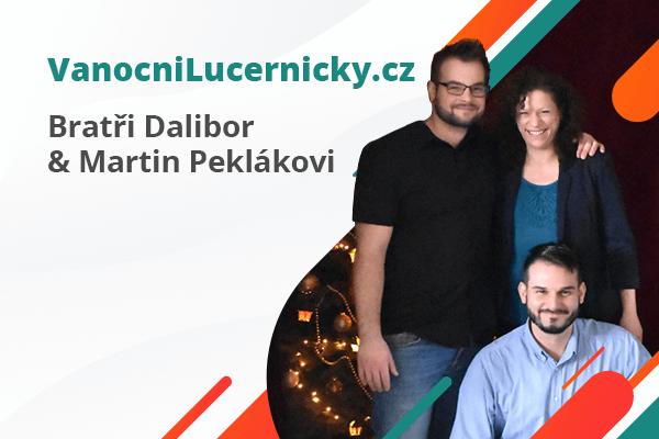 Příběhy úspěšných e-shopařů: bratři Dalibor a Martin Peklákovi | Vanocnilucernicky.cz